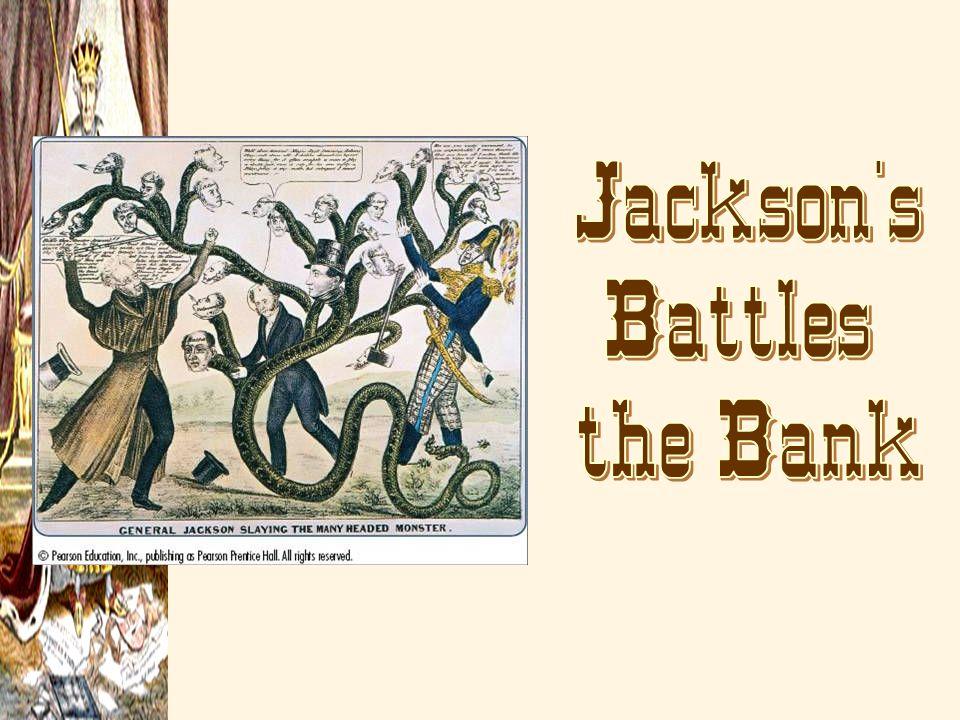 Jackson s Battles the Bank