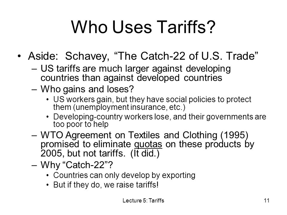 Who Uses Tariffs Aside: Schavey, The Catch-22 of U.S. Trade