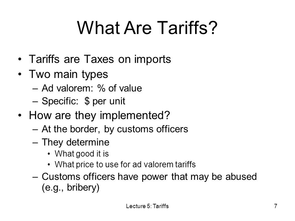 What Are Tariffs Tariffs are Taxes on imports Two main types
