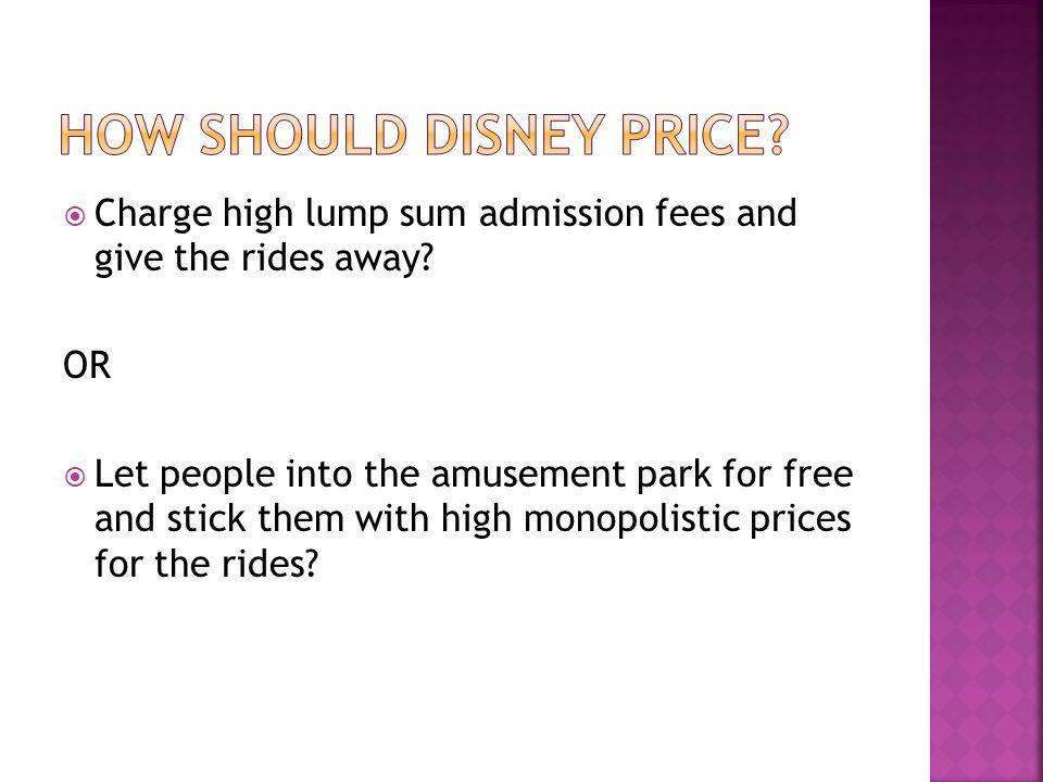 How Should Disney price