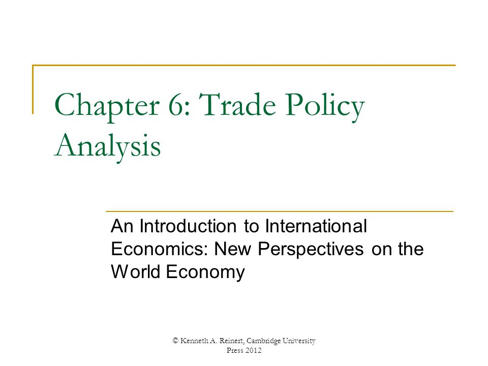 Chapter 6: Trade Policy Analysis