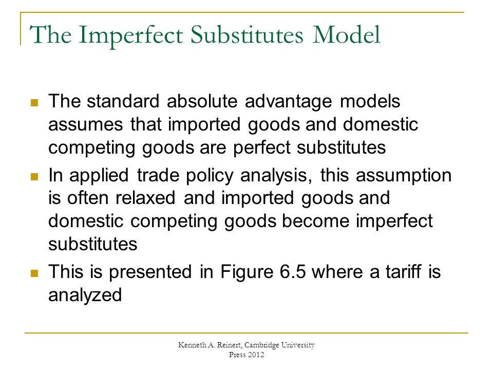The Imperfect Substitutes Model
