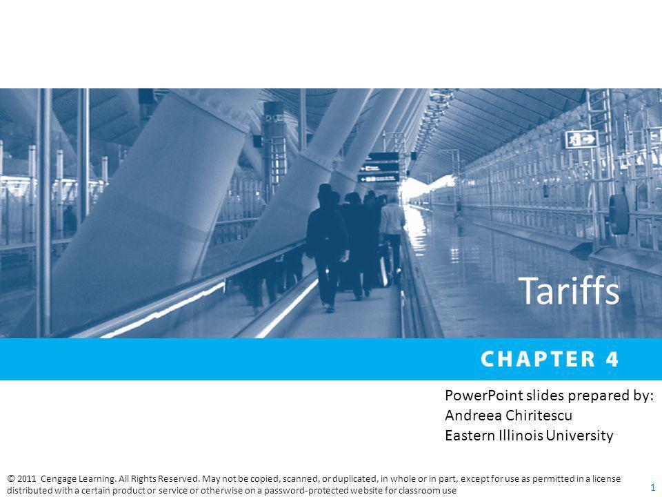 Tariffs PowerPoint slides prepared by: Andreea Chiritescu