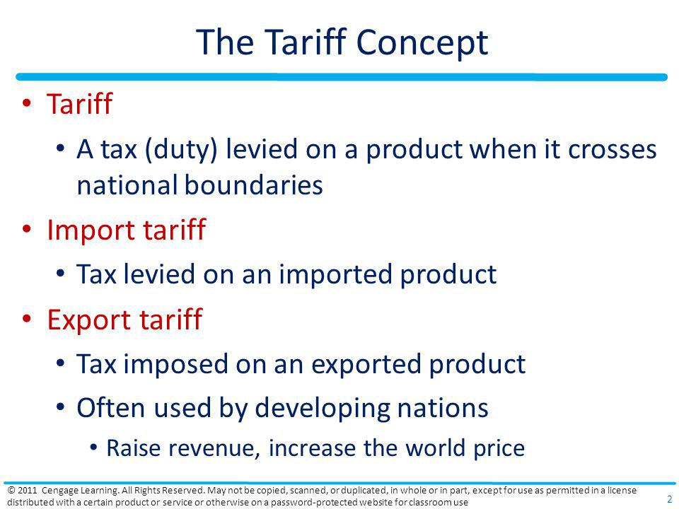 The Tariff Concept Tariff Import tariff Export tariff