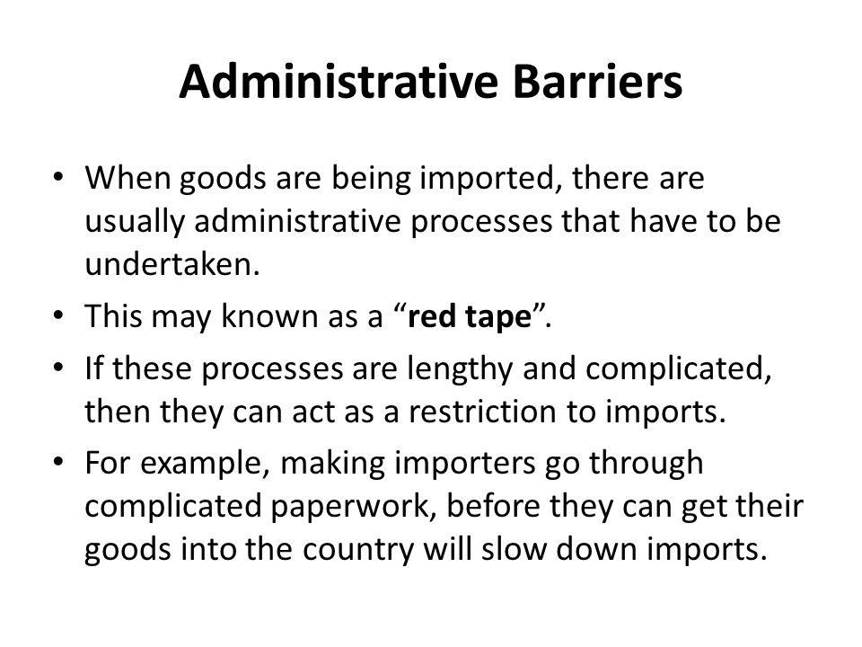 Administrative Barriers