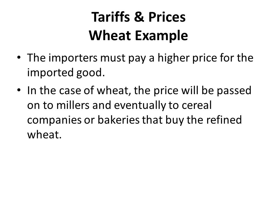 Tariffs & Prices Wheat Example
