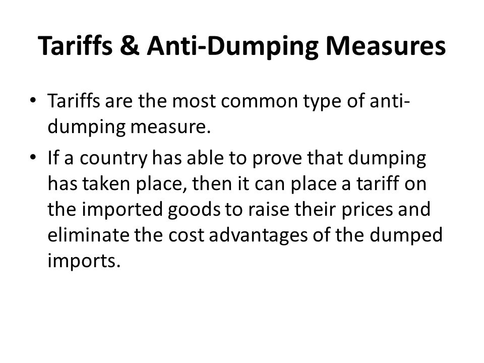 Tariffs & Anti-Dumping Measures