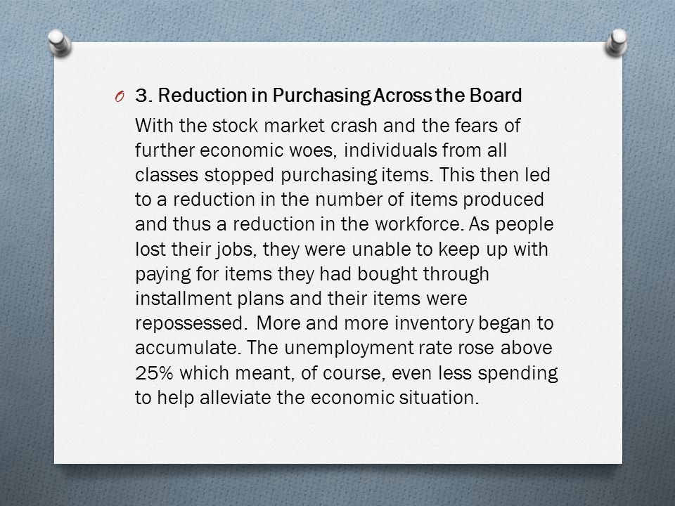 3. Reduction in Purchasing Across the Board