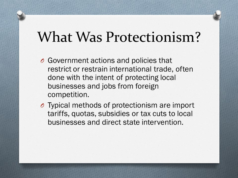 What Was Protectionism