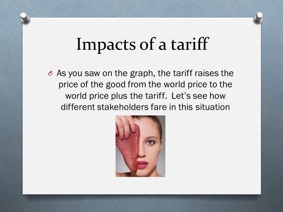 Impacts of a tariff