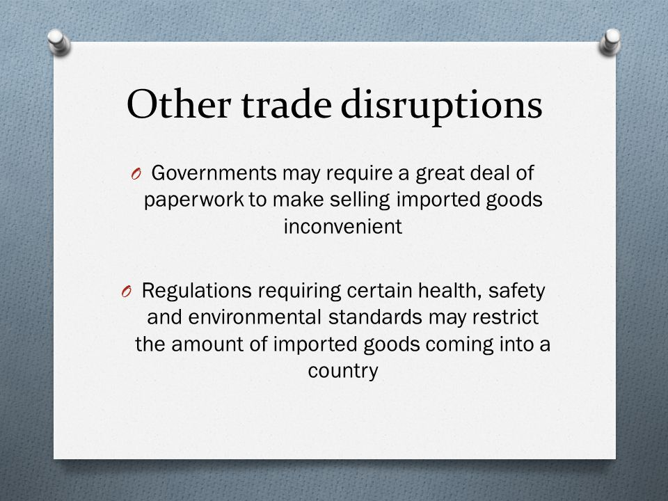 Other trade disruptions