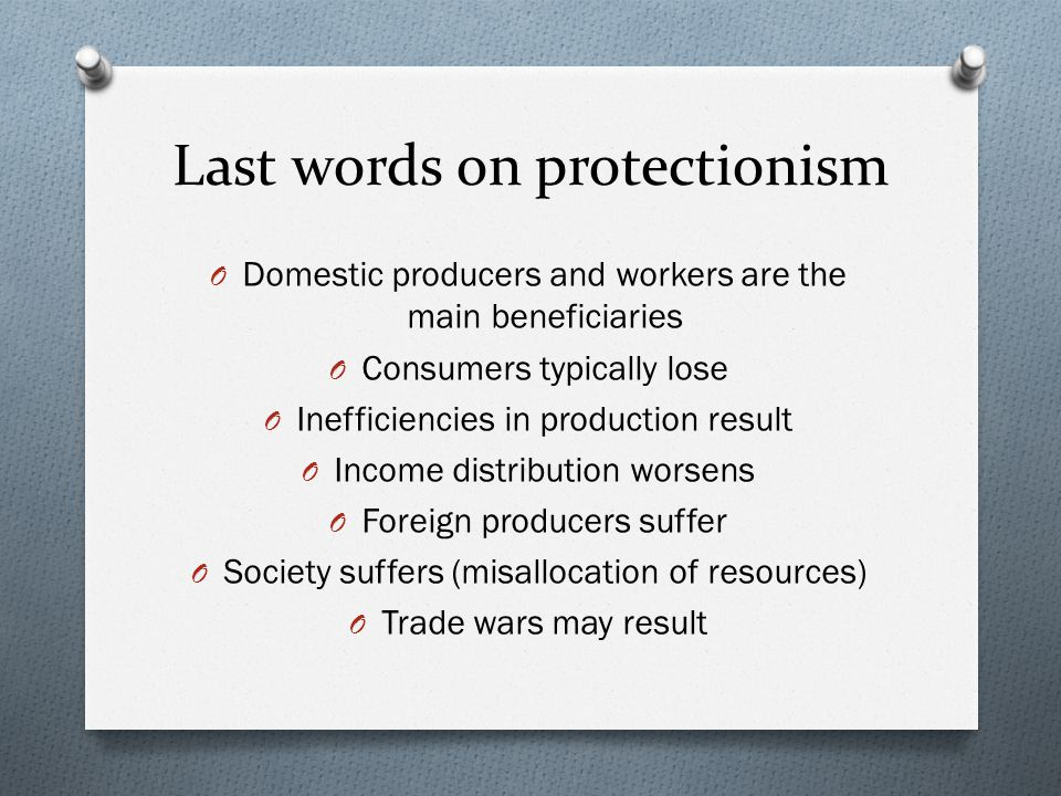Last words on protectionism