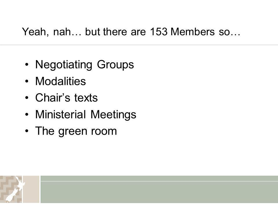 Yeah, nah… but there are 153 Members so…