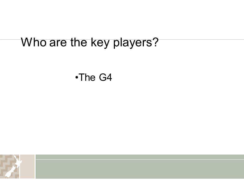 Who are the key players The G4
