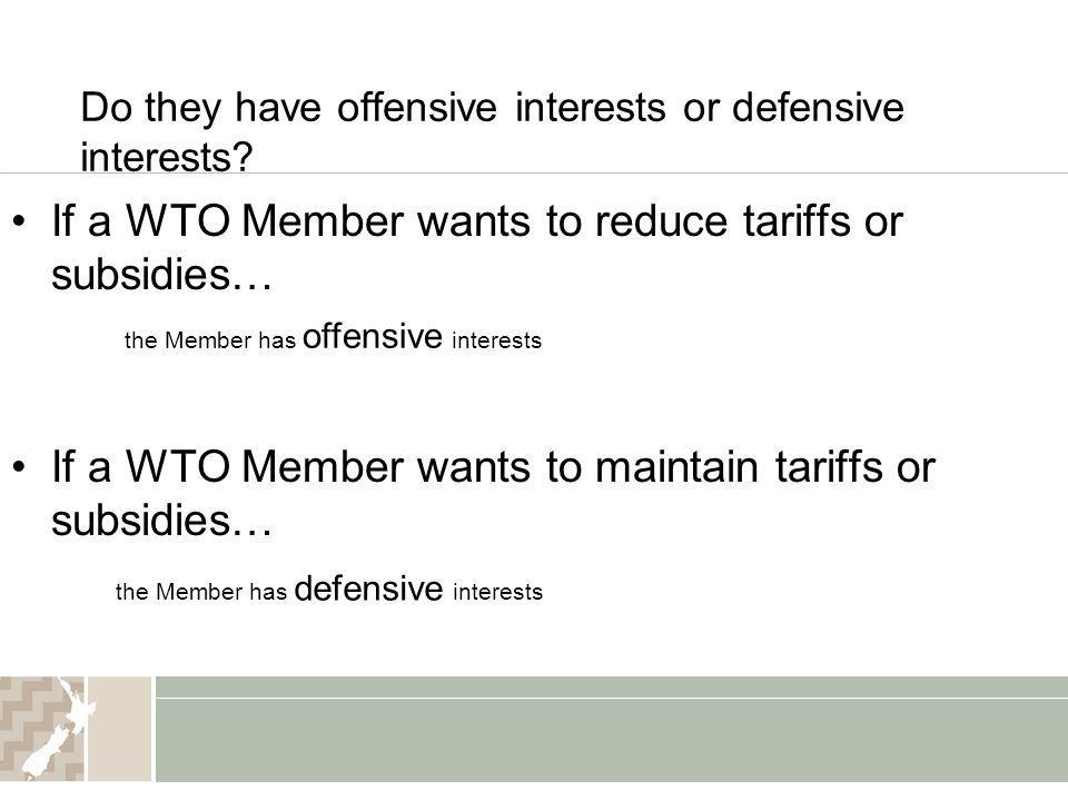 Do they have offensive interests or defensive interests