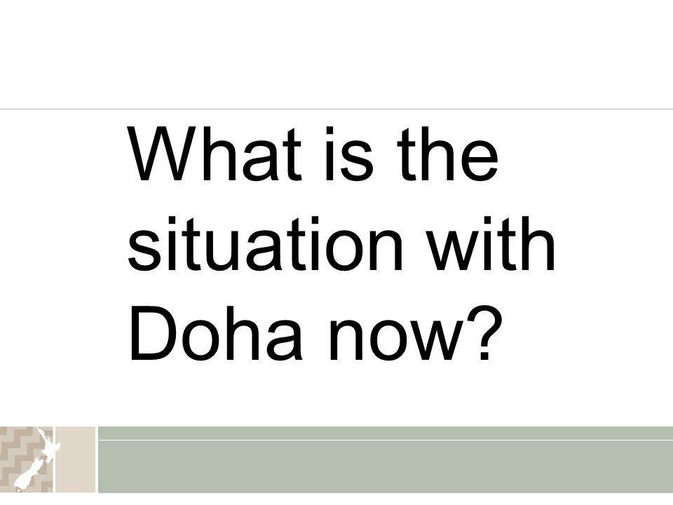 What is the situation with Doha now