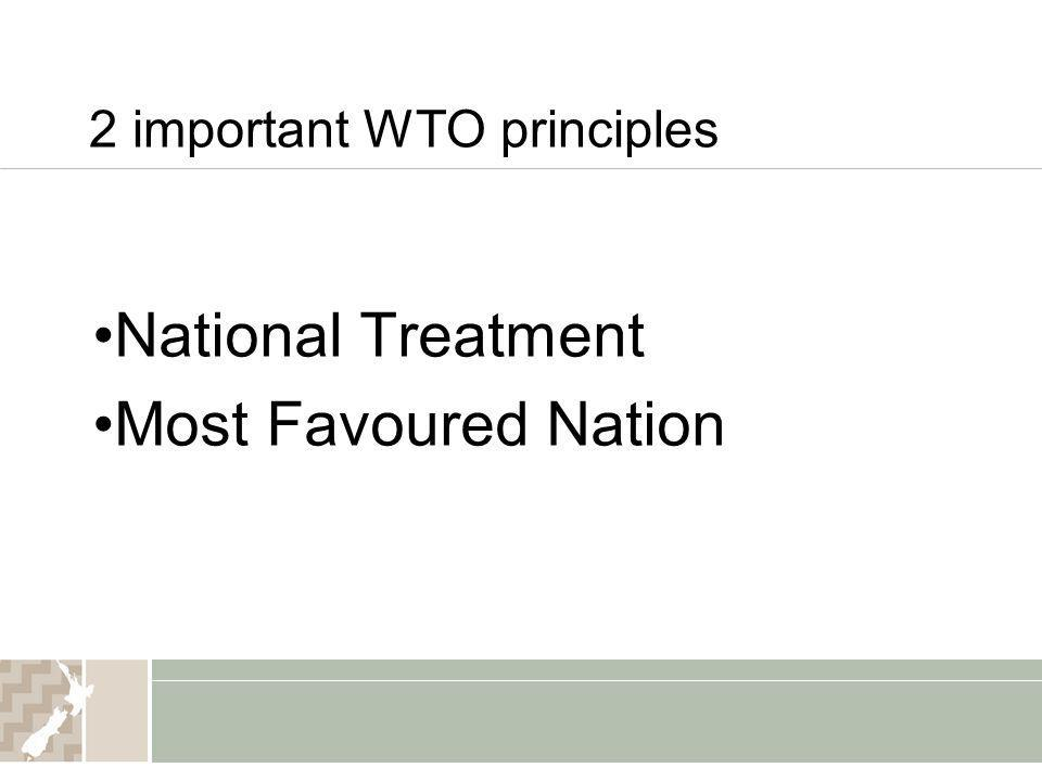 2 important WTO principles