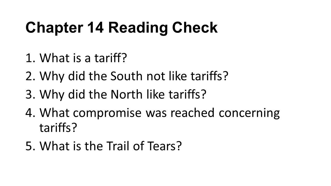 Chapter 14 Reading Check What is a tariff