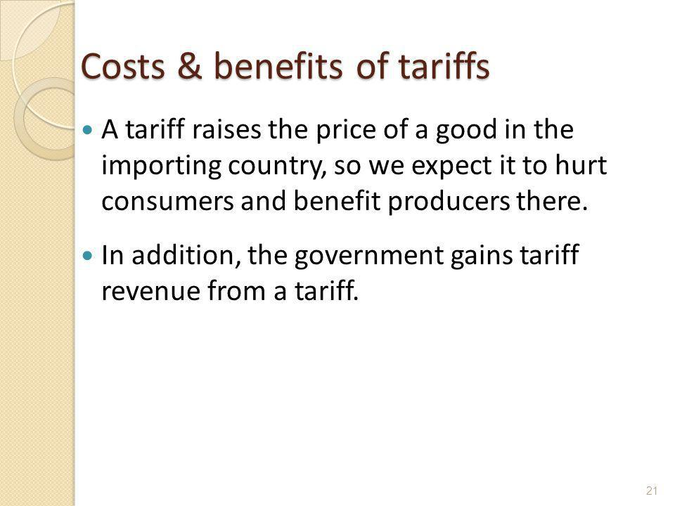 Costs & benefits of tariffs