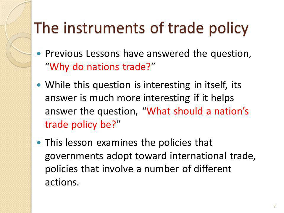 The instruments of trade policy