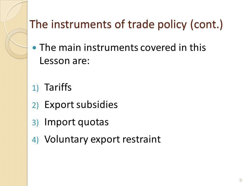 The instruments of trade policy (cont.)