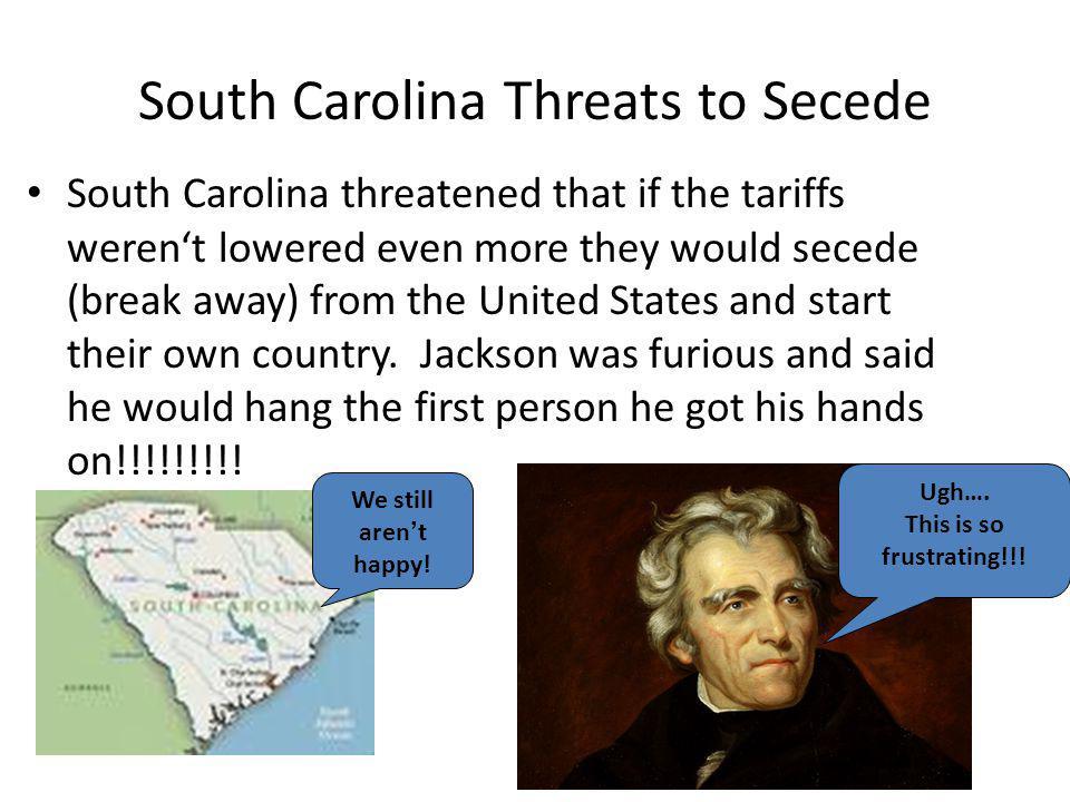 South Carolina Threats to Secede