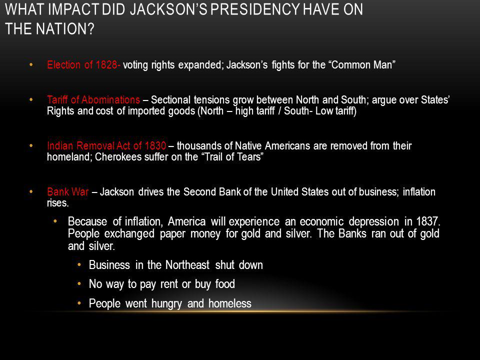 What impact did Jackson's Presidency have on the nation