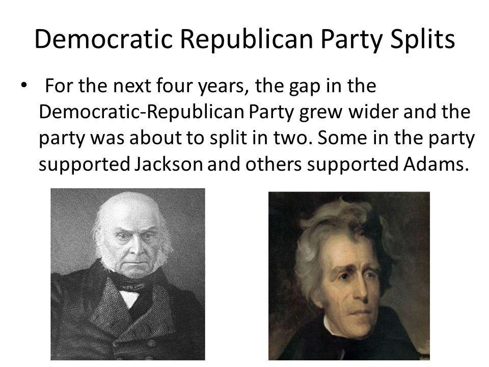 Democratic Republican Party Splits