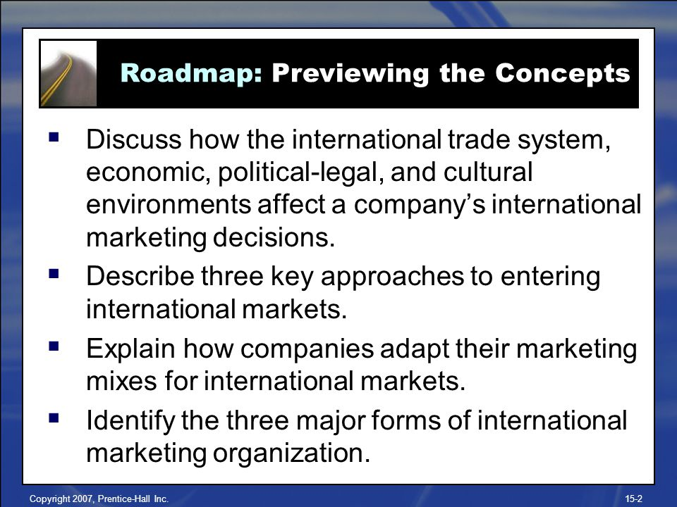 Describe three key approaches to entering international markets.