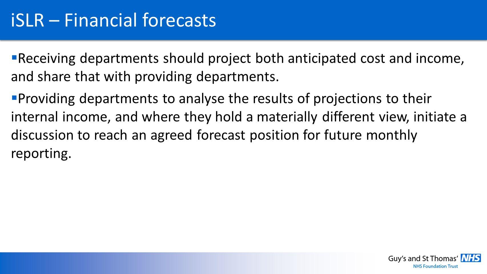 iSLR – Financial forecasts