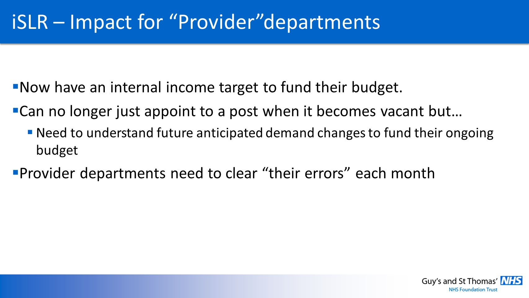 iSLR – Impact for Provider departments