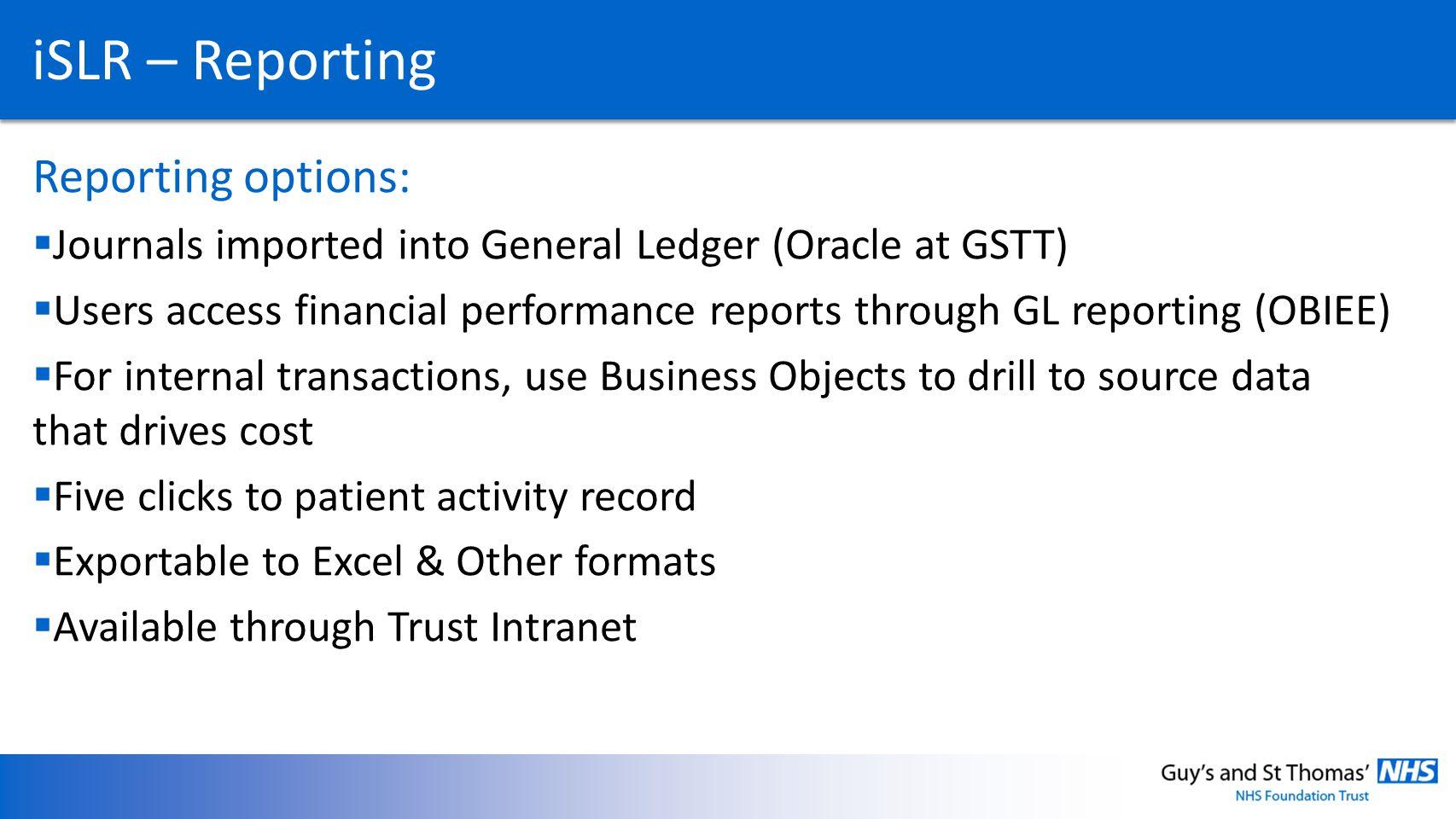 iSLR – Reporting Reporting options: