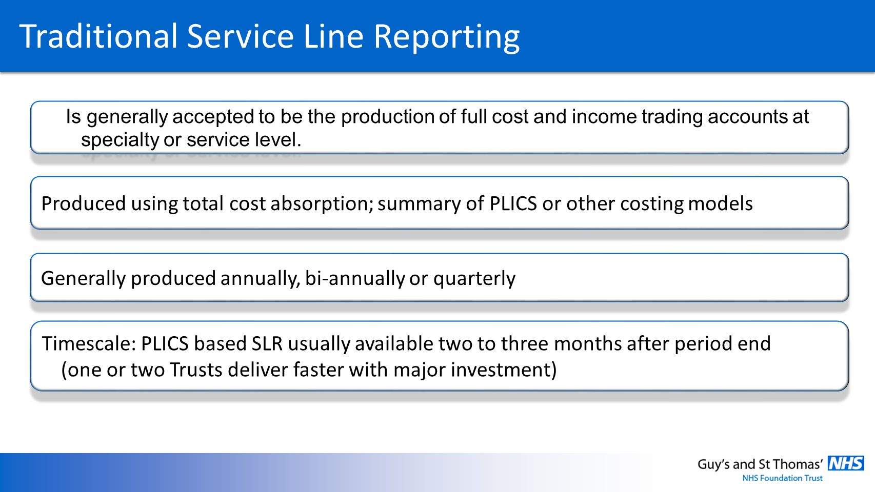 Traditional Service Line Reporting
