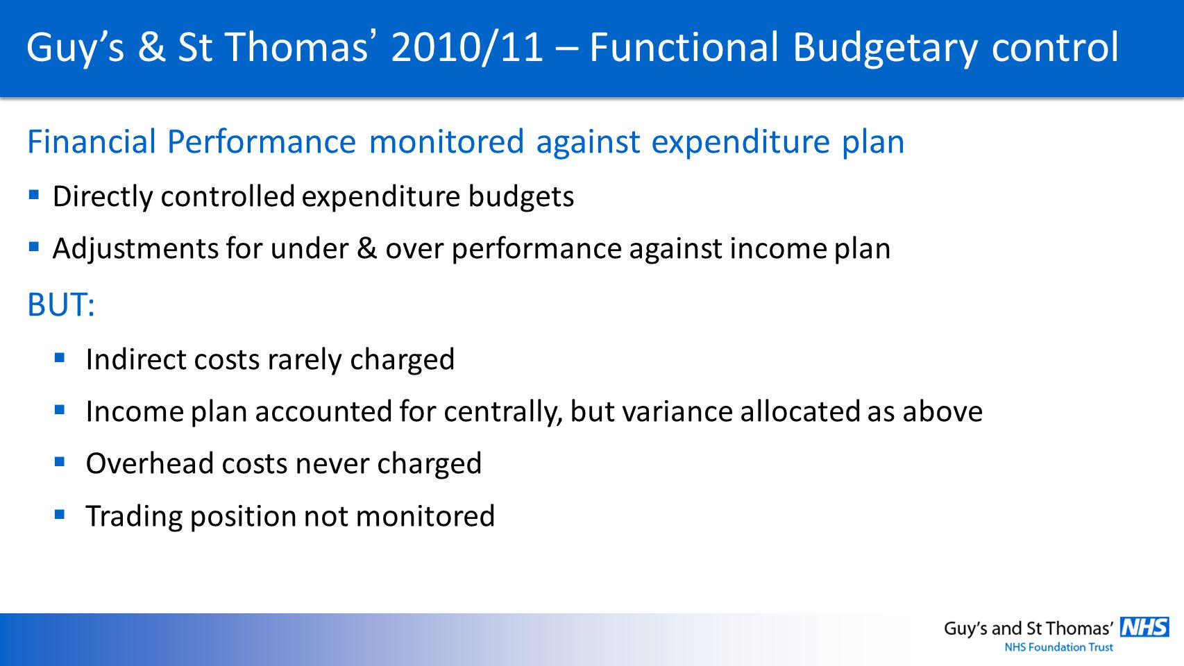 Guy's & St Thomas' 2010/11 – Functional Budgetary control