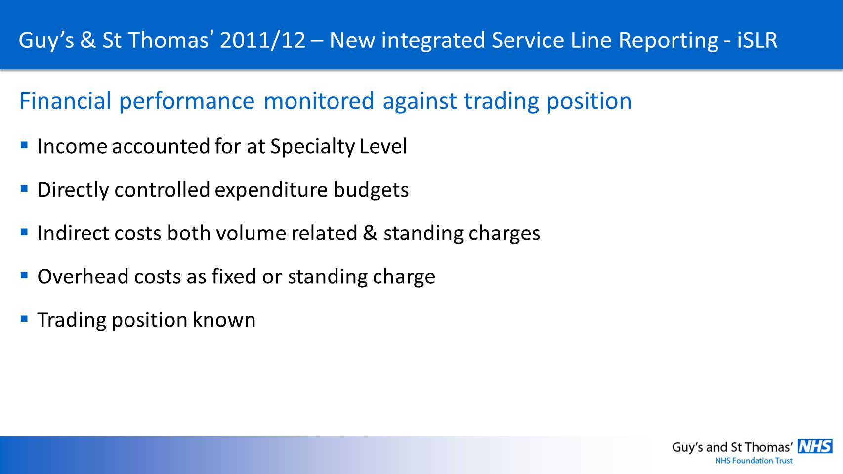 Financial performance monitored against trading position