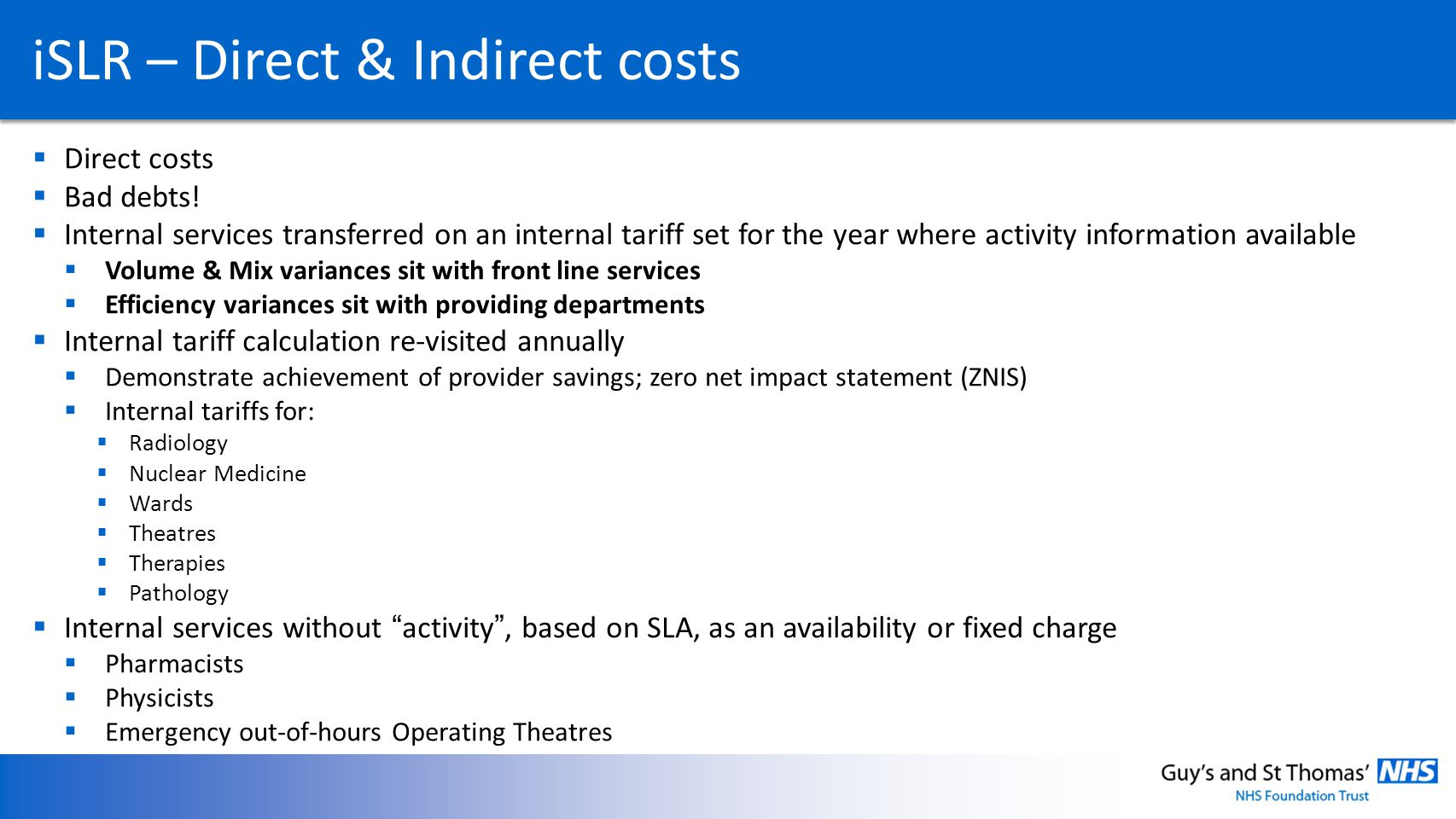 iSLR – Direct & Indirect costs