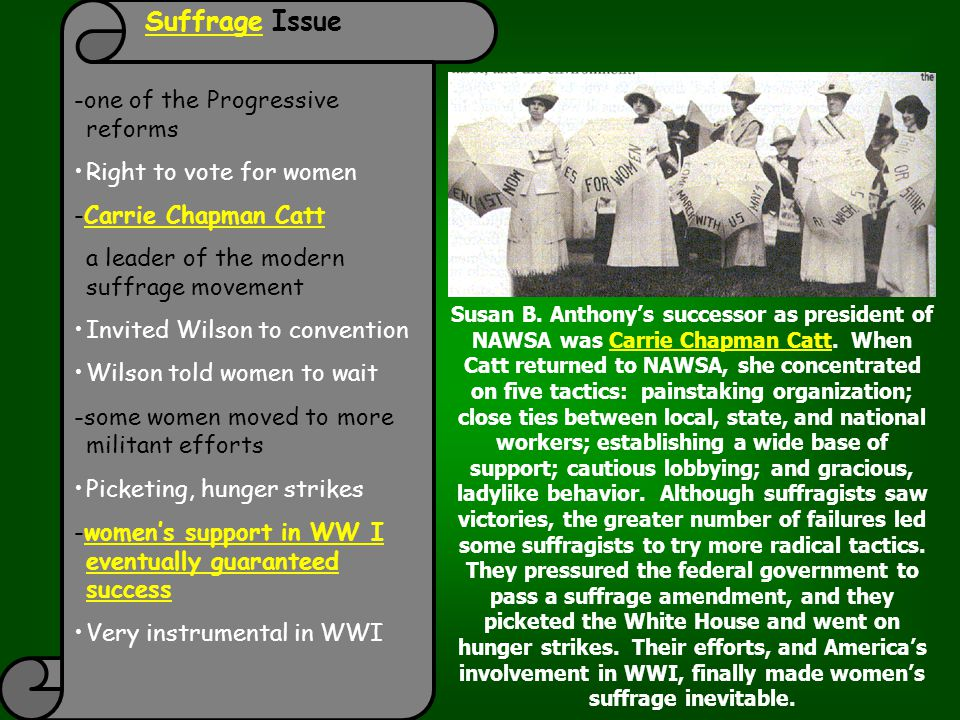 Suffrage Issue -one of the Progressive reforms Right to vote for women