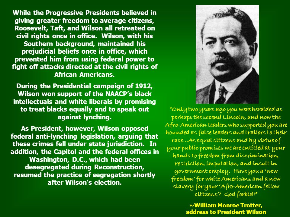 ~William Monroe Trotter, address to President Wilson