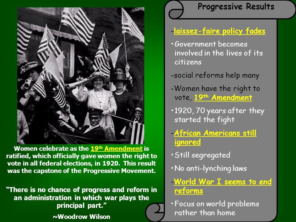 Progressive Results -laissez-faire policy fades