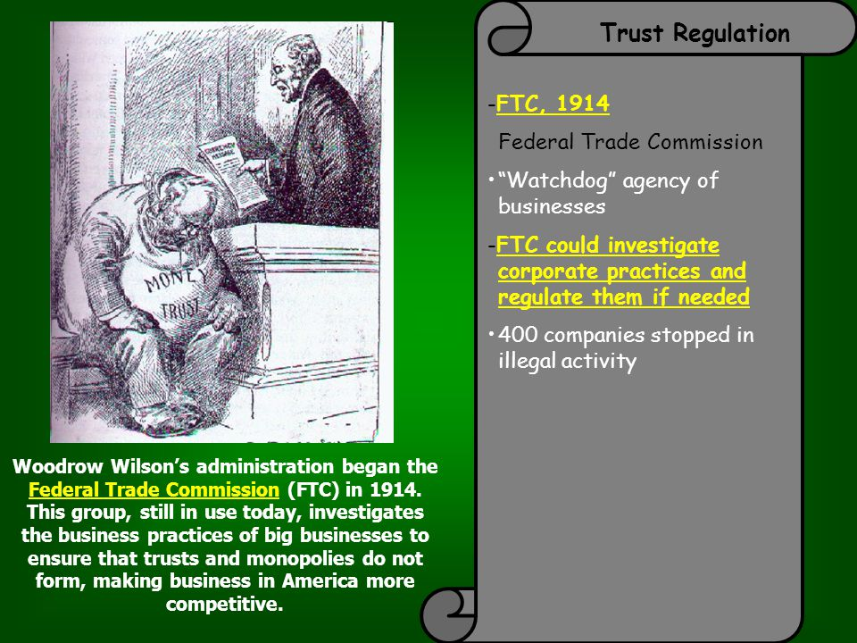 Trust Regulation -FTC, 1914 Federal Trade Commission