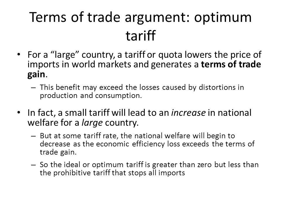 Terms of trade argument: optimum tariff