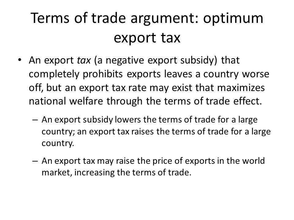 Terms of trade argument: optimum export tax