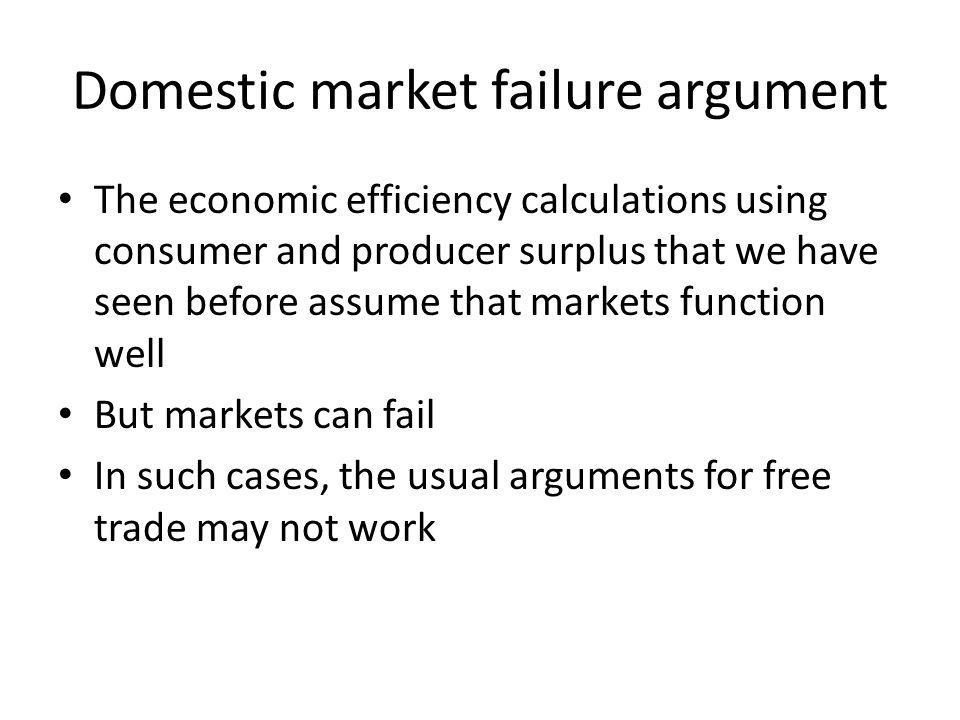 Domestic market failure argument