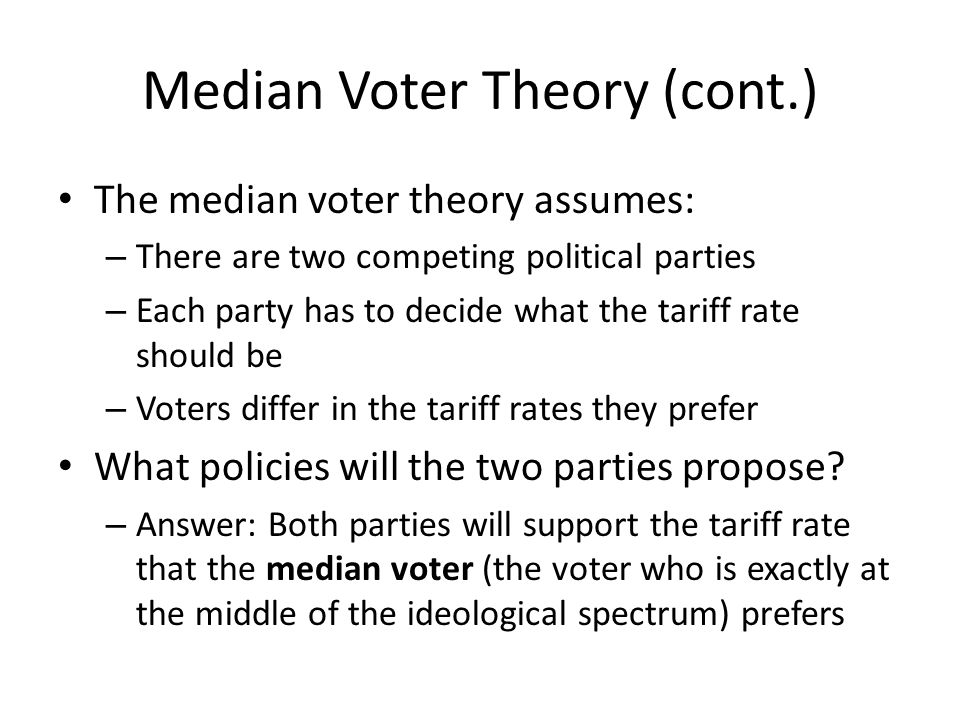 Median Voter Theory (cont.)