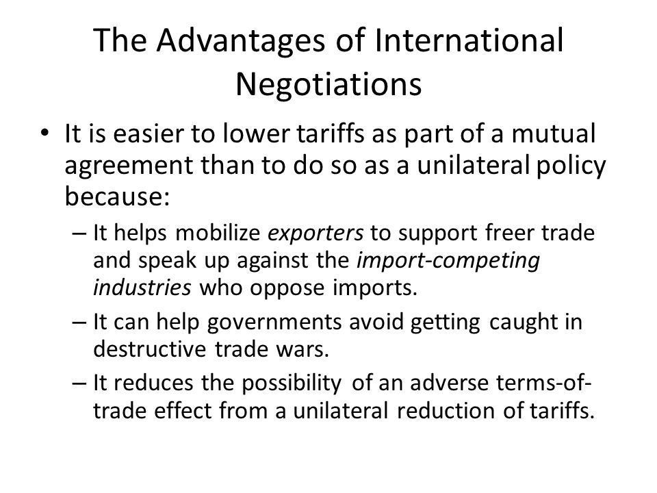 The Advantages of International Negotiations