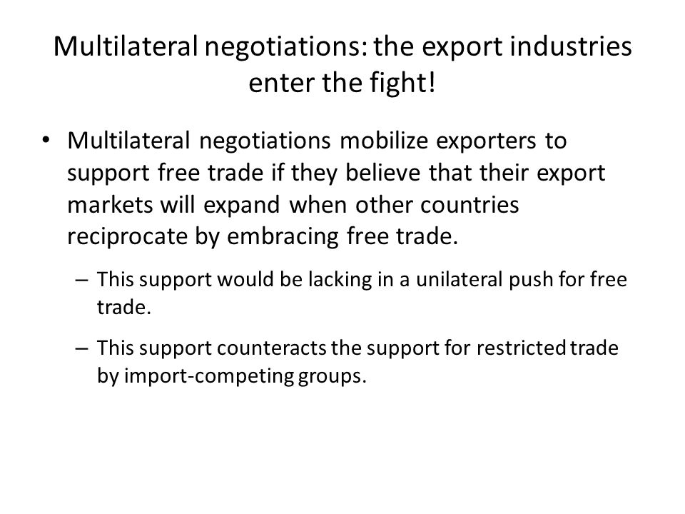 Multilateral negotiations: the export industries enter the fight!