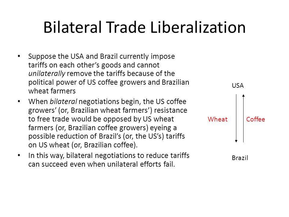 Bilateral Trade Liberalization