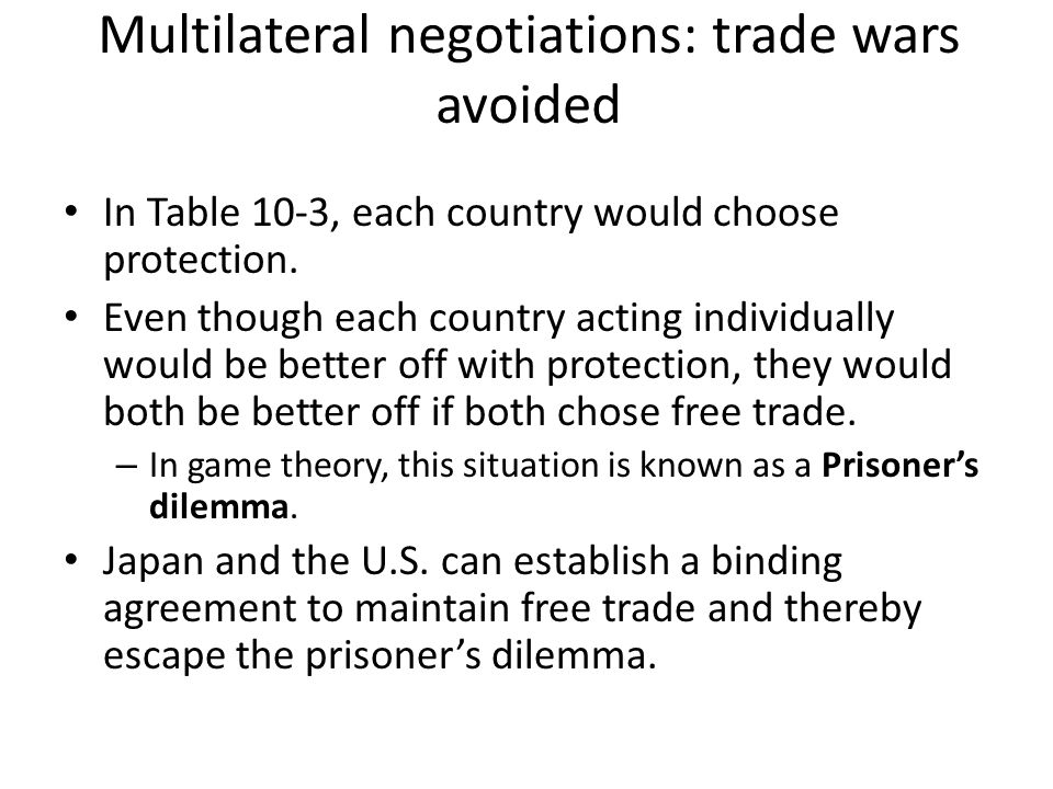 Multilateral negotiations: trade wars avoided