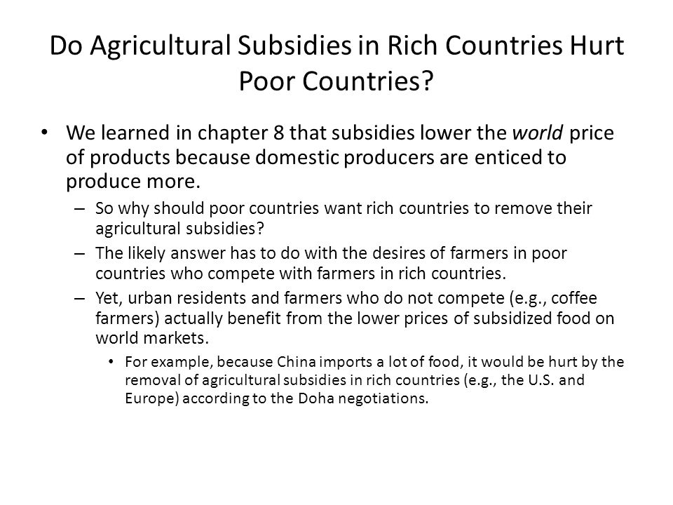 Do Agricultural Subsidies in Rich Countries Hurt Poor Countries