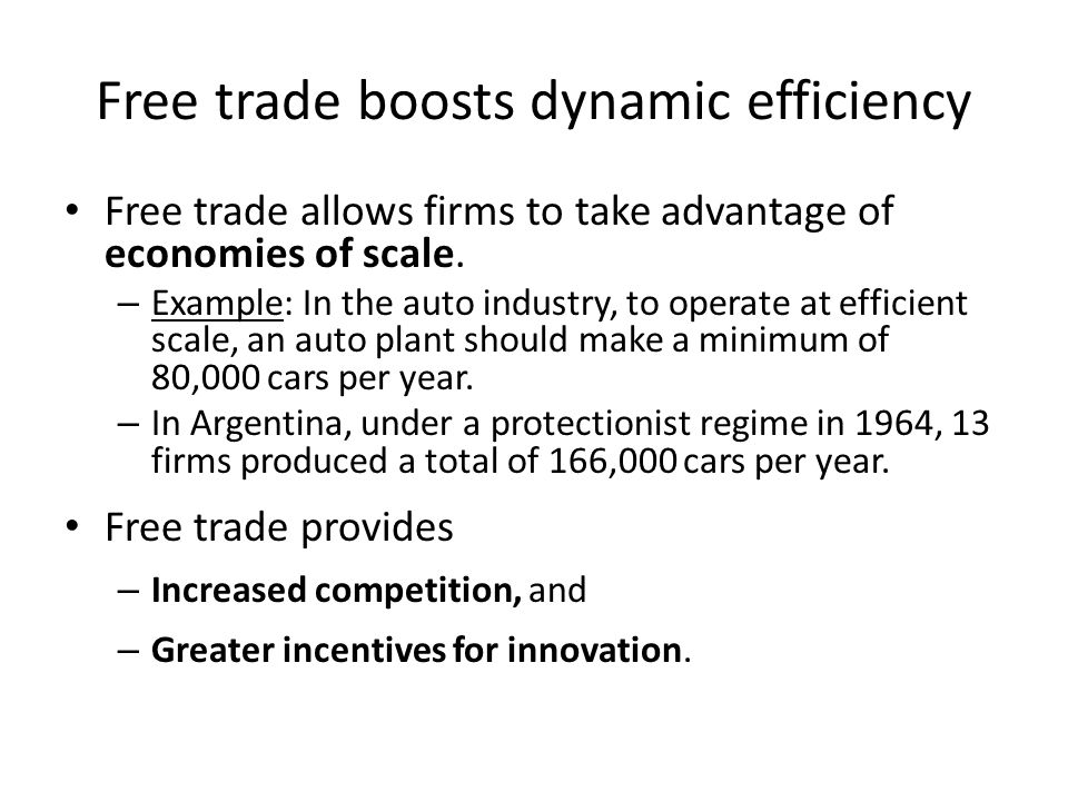 Free trade boosts dynamic efficiency